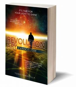 Revolutionary Evangelism Book By Todd tomasella