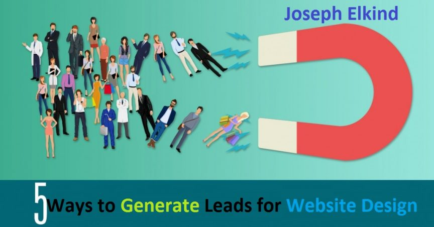 5 Ways to Generate Leads for Website Design
