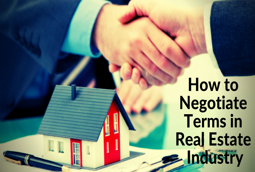 Negotiate Terms in Real Estate Industry