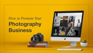 Promote Your Photography Business
