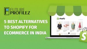 Shopify for Ecommerce in India