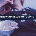 freeform shows in 2019