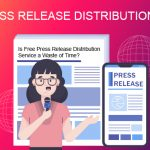 Free Press Release Distribution Service