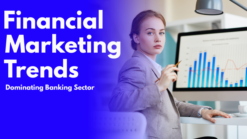 financial marketing trends