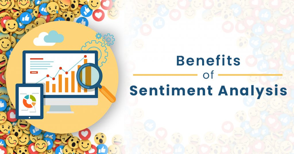 benefits of sentimental analysis