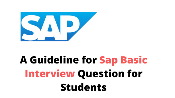 SAP BASIC INTERVIEW QUESTION