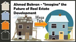 Ahmed Bakran - Future of Real Estate Development