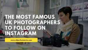 Famous UK Photographers