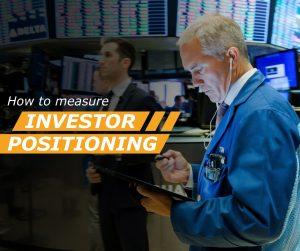 Investor postioning