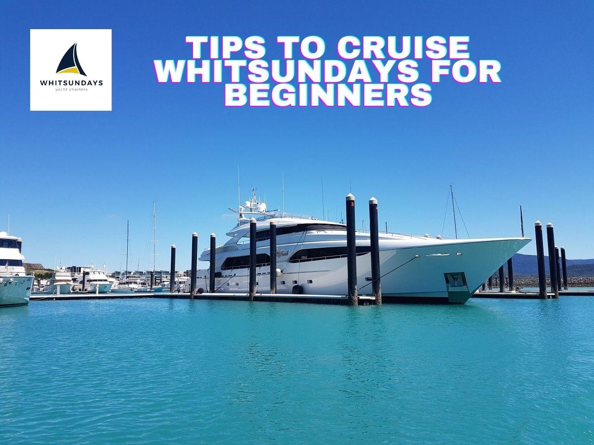 Cruise Whitsundays For Beginners