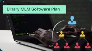 Binary MLM software Plan